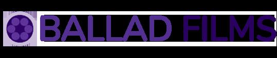Ballad Films